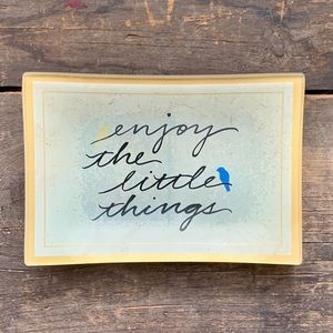 NIB - Enjoy the Little Things • Trinket Tray